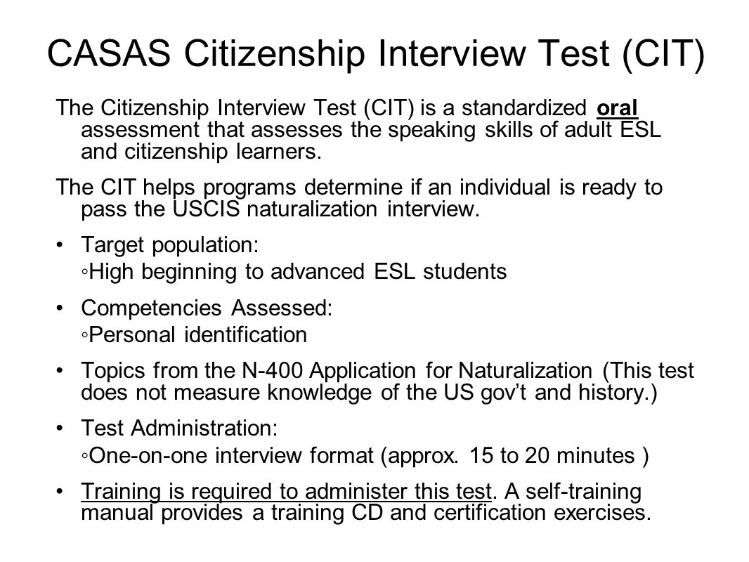 CASAS Citizenship Interview Test (CIT)