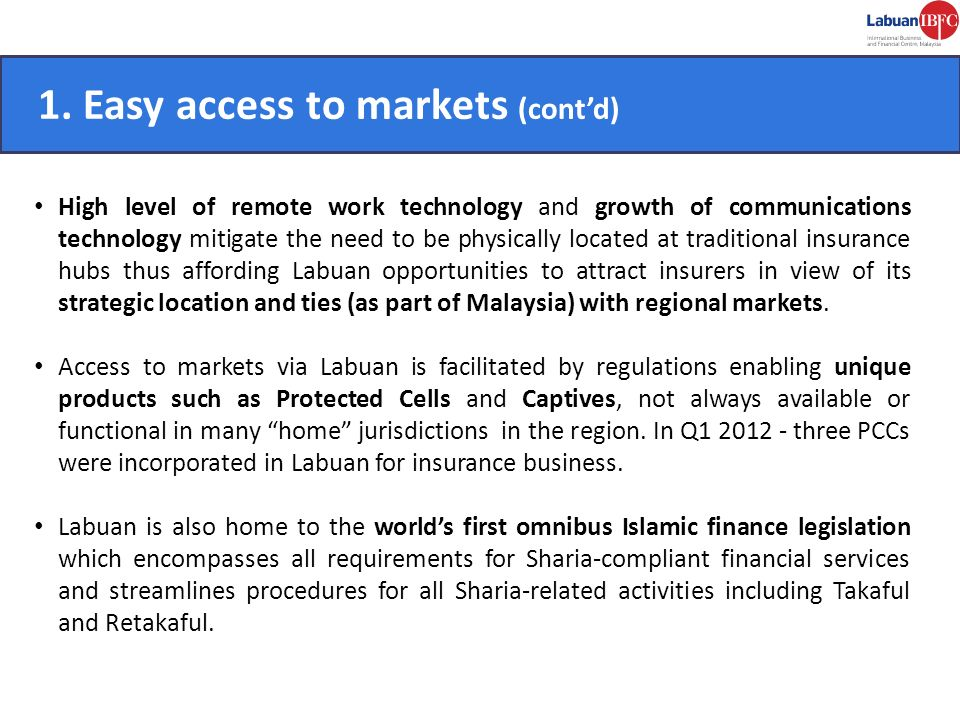 1. Easy access to markets (cont'd) CONVENIENT.