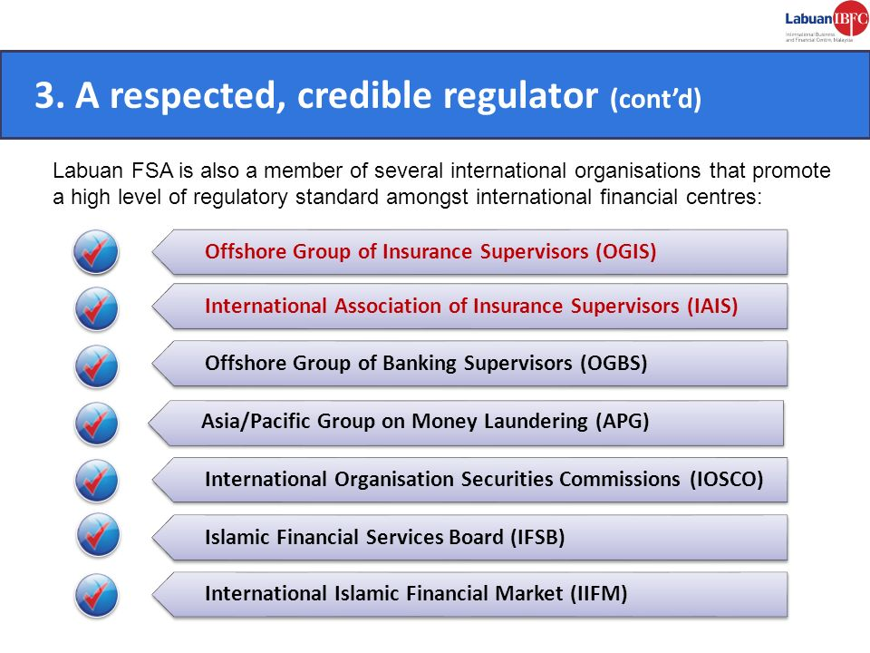 3. A respected, credible regulator (cont'd)