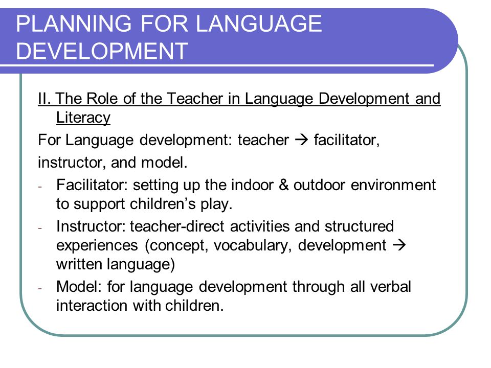 PLANNING FOR LANGUAGE DEVELOPMENT