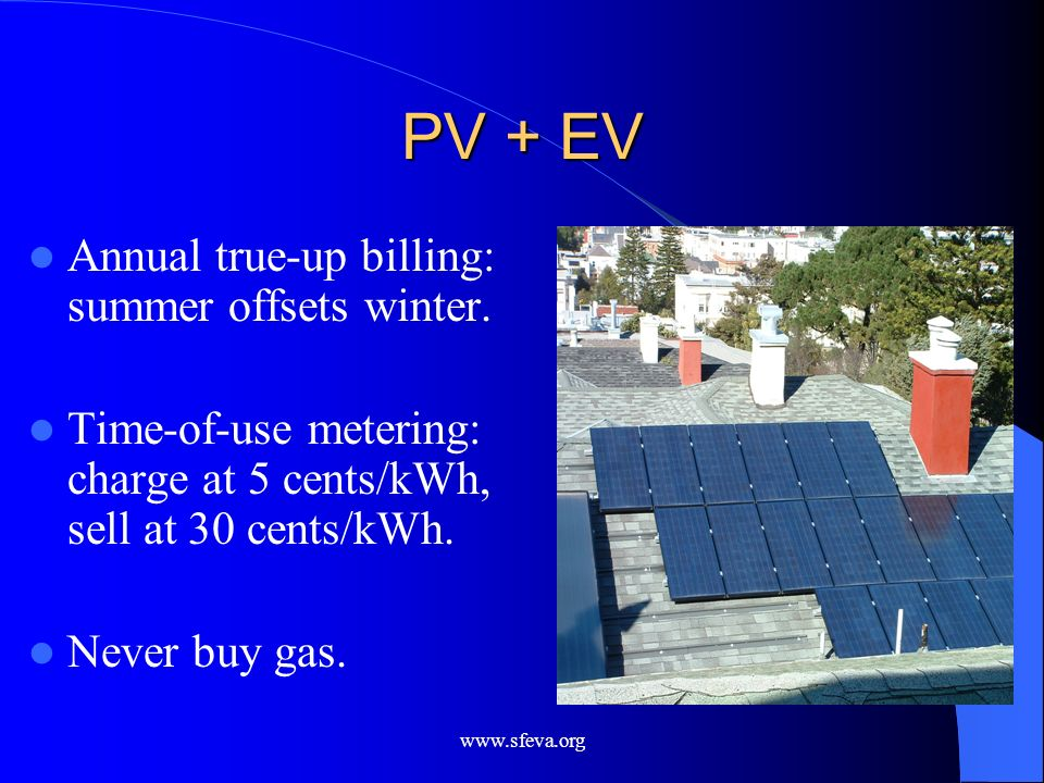 PV + EV Annual true-up billing: summer offsets winter.