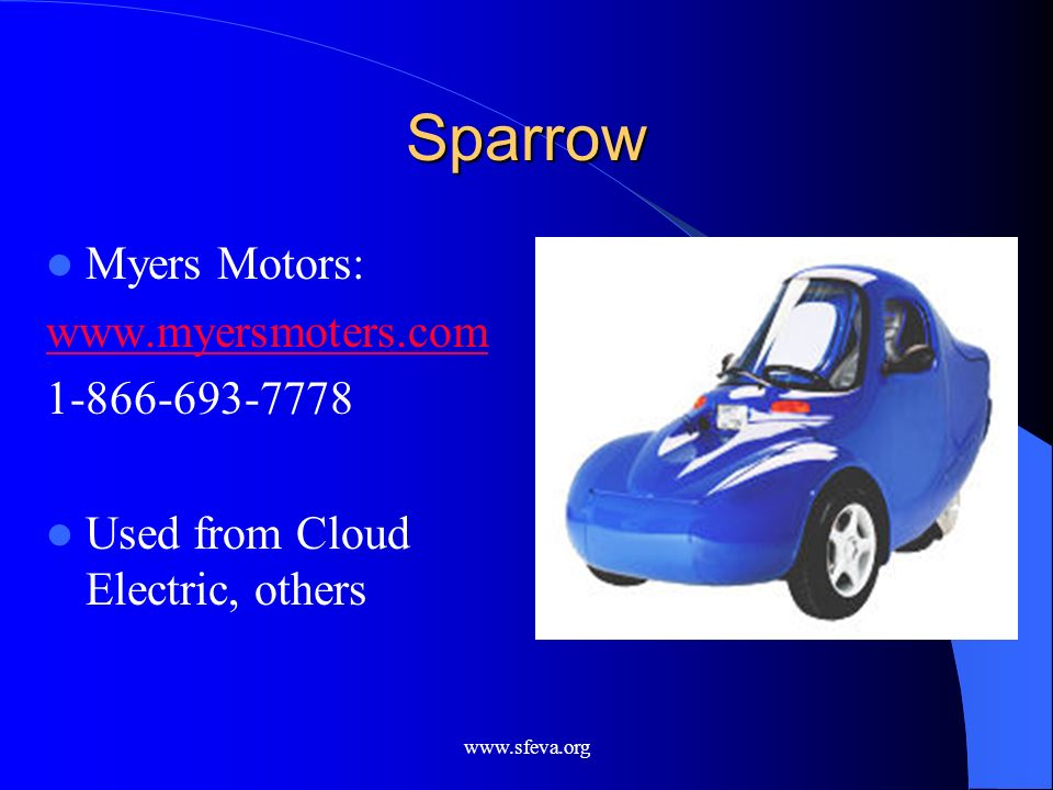 Sparrow Myers Motors: www.myersmoters.com 1-866-693-7778