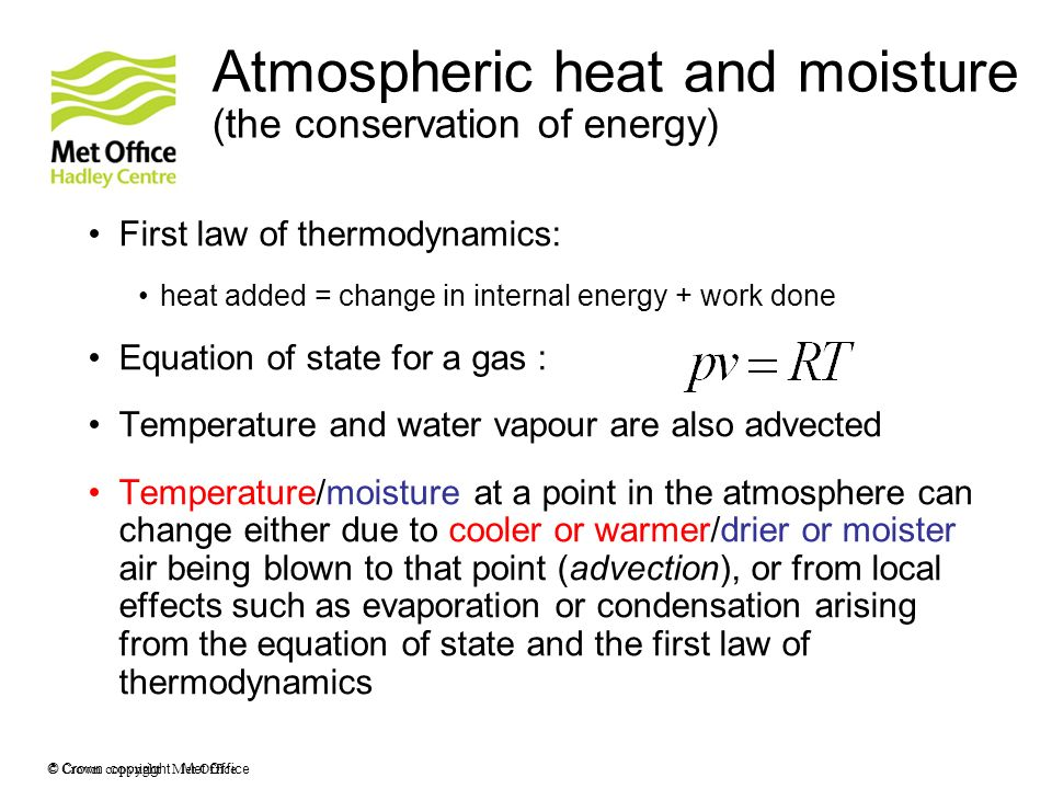 Atmospheric heat and moisture (the conservation of energy)