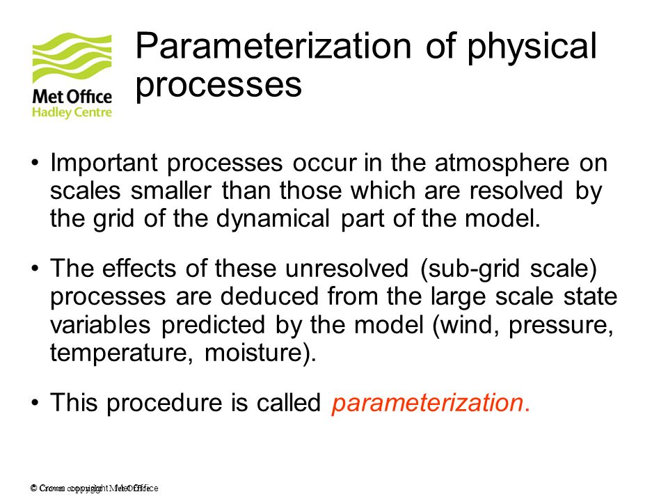 Parameterization of physical processes