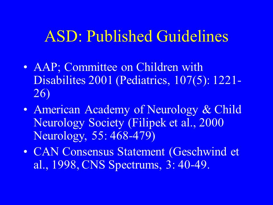 ASD: Published Guidelines