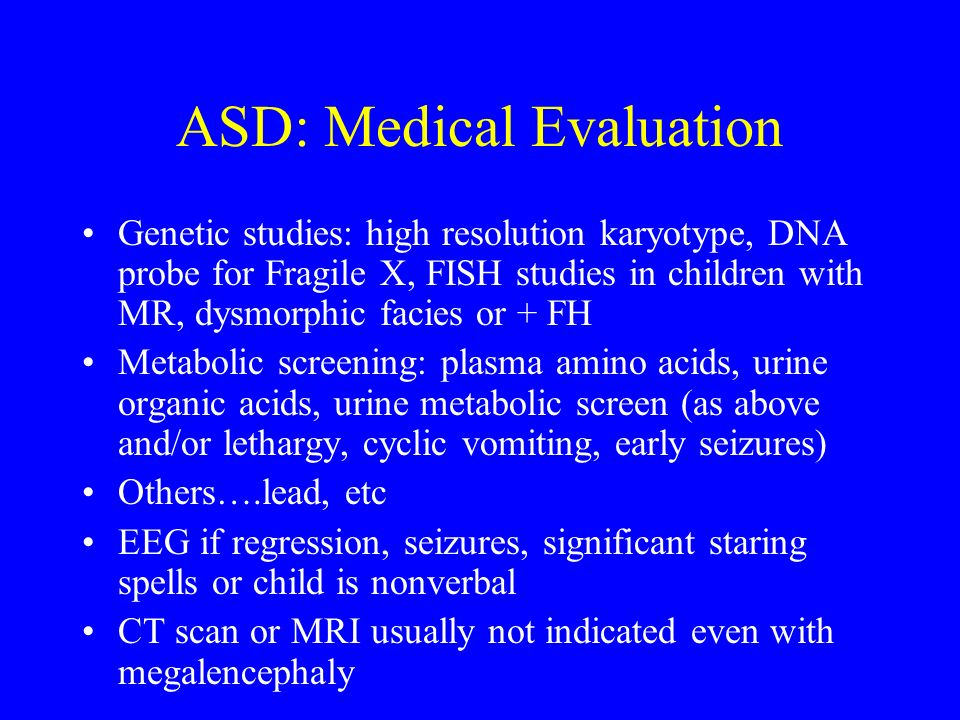 ASD: Medical Evaluation