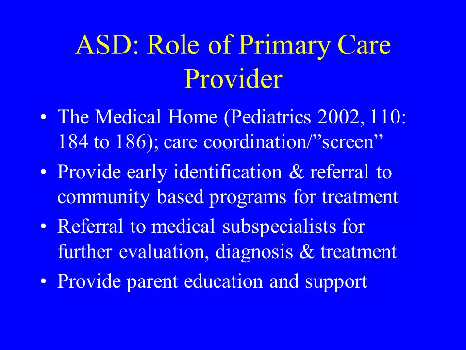ASD: Role of Primary Care Provider