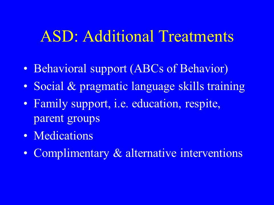 ASD: Additional Treatments
