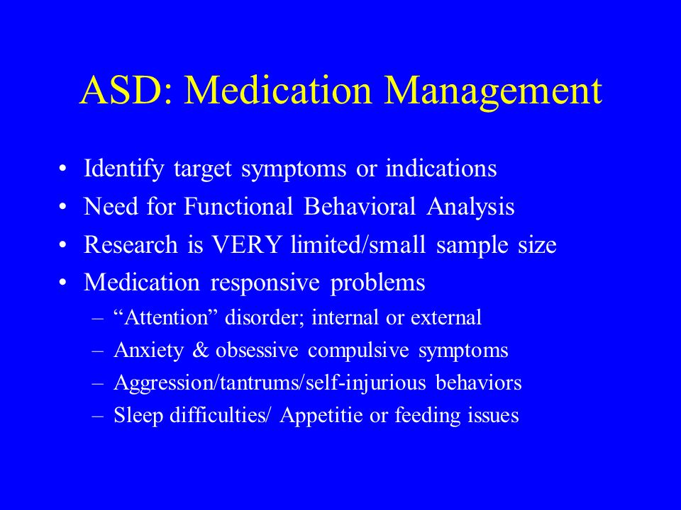 ASD: Medication Management