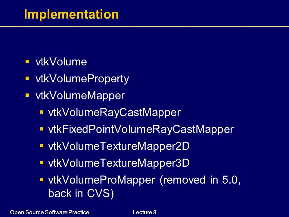 Implementation vtkVolume vtkVolumeProperty vtkVolumeMapper