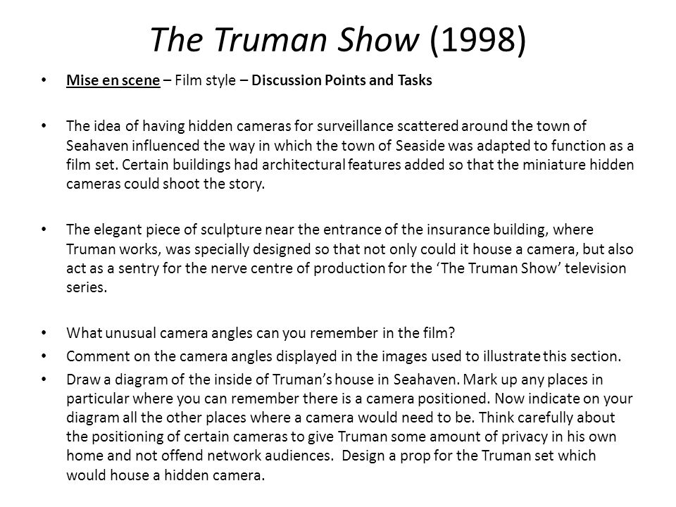 The Truman Show (1998) Mise en scene – Film style – Discussion Points and Tasks.