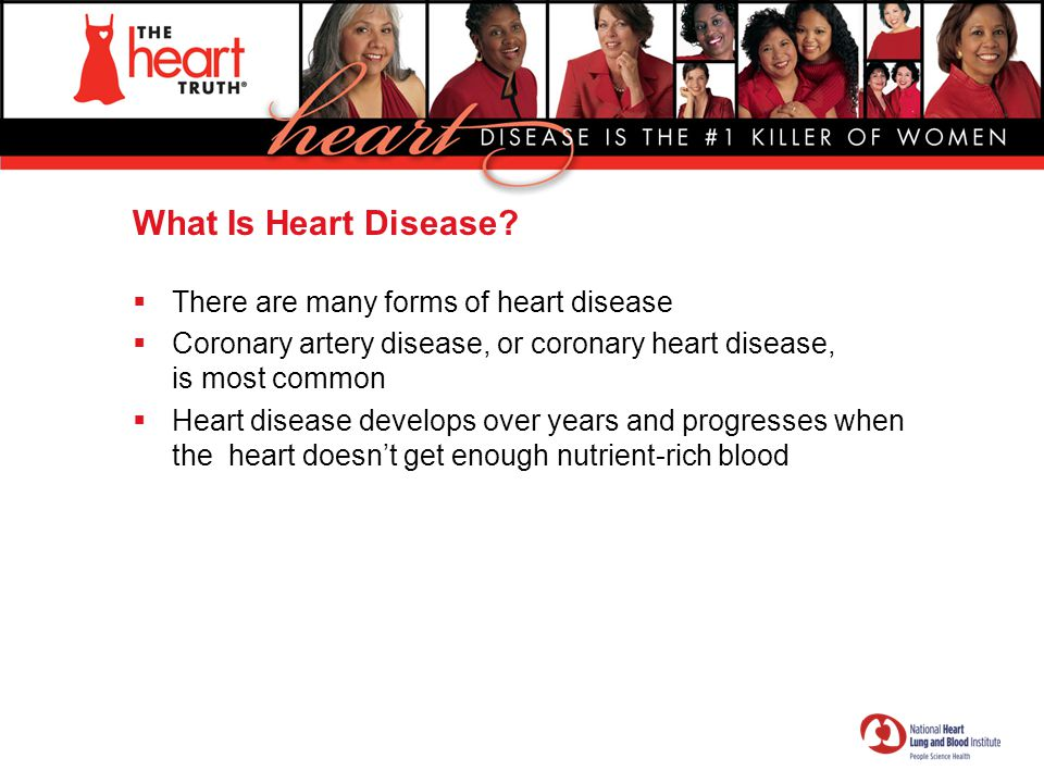What Is Heart Disease There are many forms of heart disease
