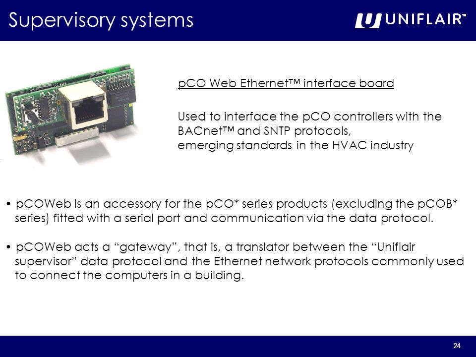Supervisory systems pCO Web Ethernet™ interface board