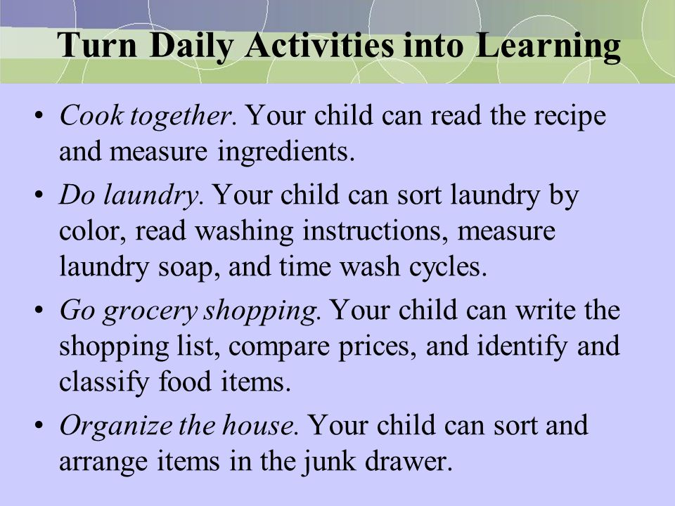 Turn Daily Activities into Learning