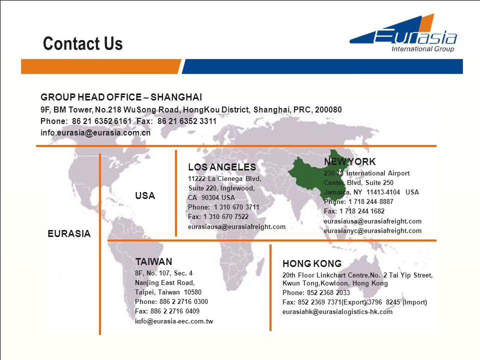 Contact Us GROUP HEAD OFFICE – SHANGHAI NEW YORK LOS ANGELES USA
