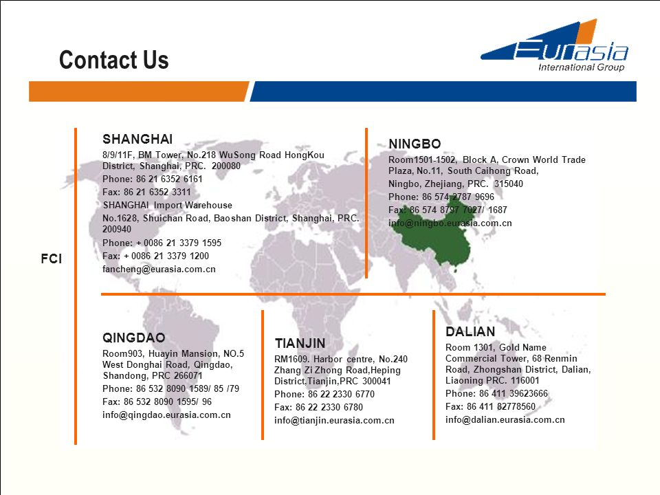 Contact Us FCI - PORT OFFICE SHANGHAI NINGBO FCI DALIAN QINGDAO