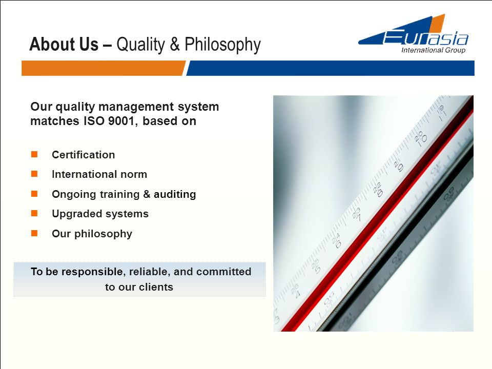 About Us – Quality & Philosophy