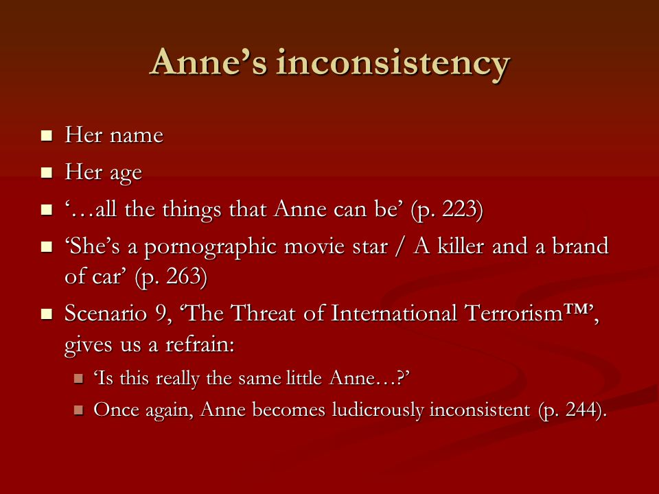 Anne's inconsistency Her name Her age