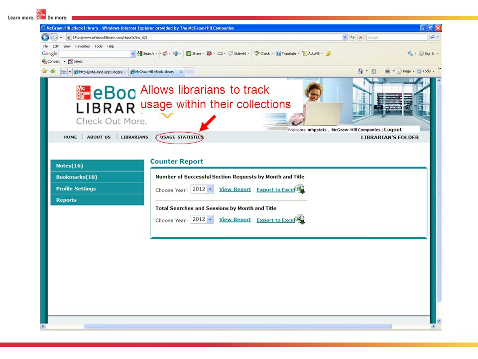 Allows librarians to track usage within their collections