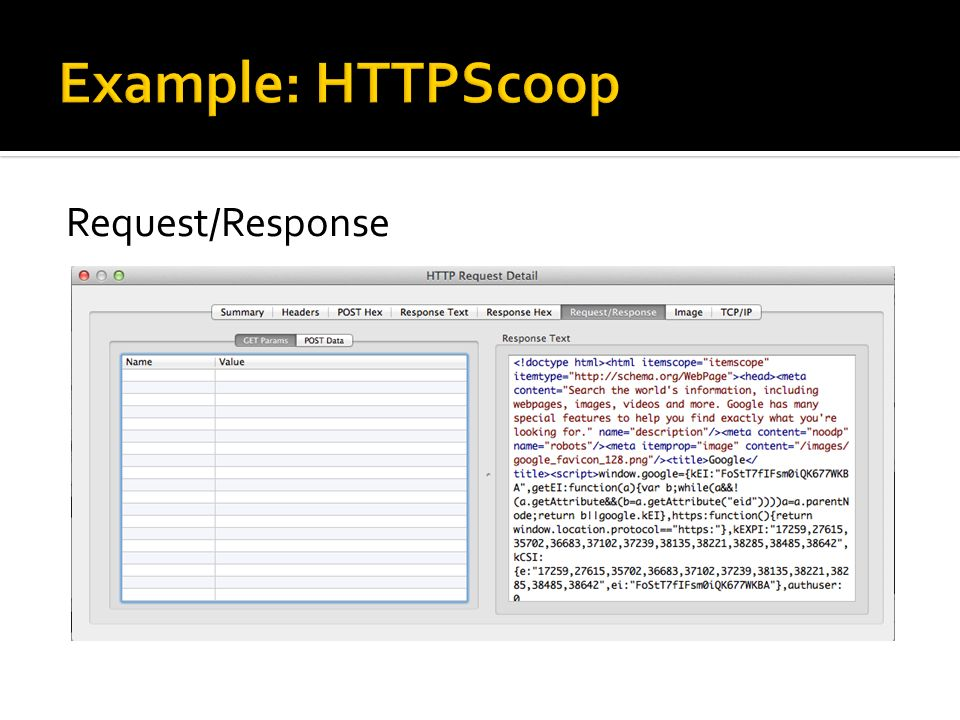 Example: HTTPScoop Request/Response