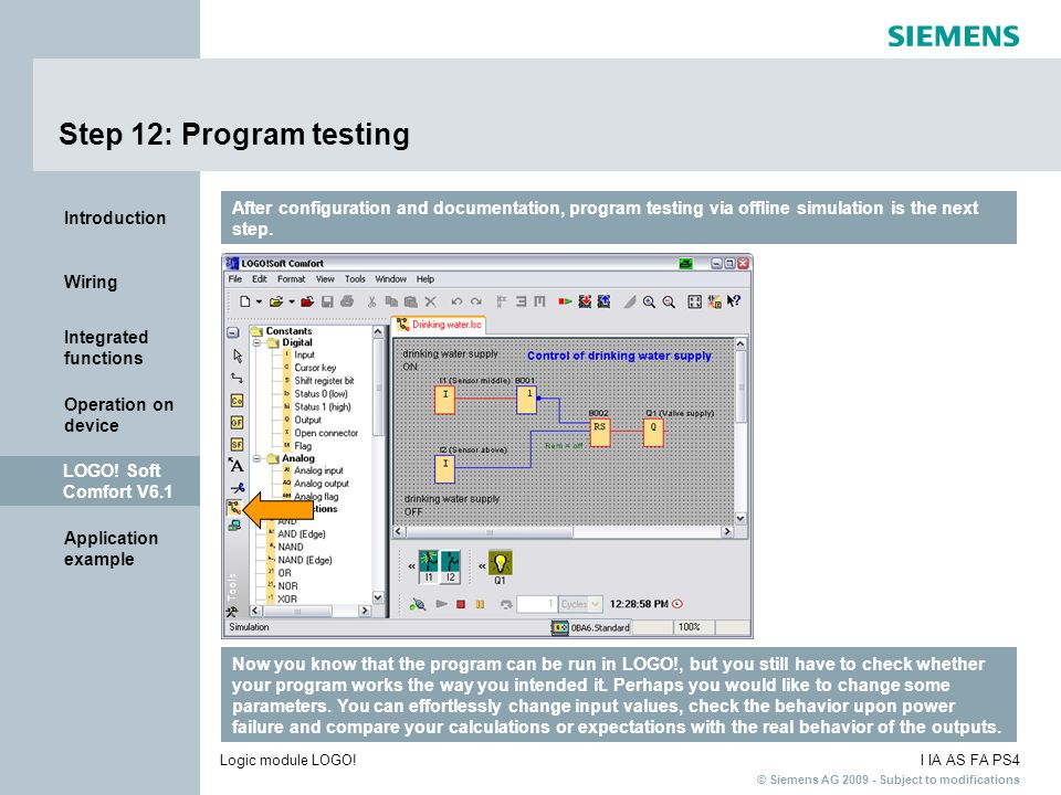 Step 12: Program testing After configuration and documentation, program testing via offline simulation is the next step.