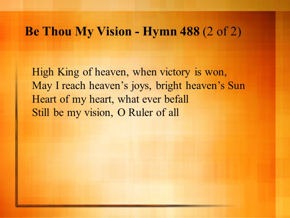 Be Thou My Vision - Hymn 488 (2 of 2)