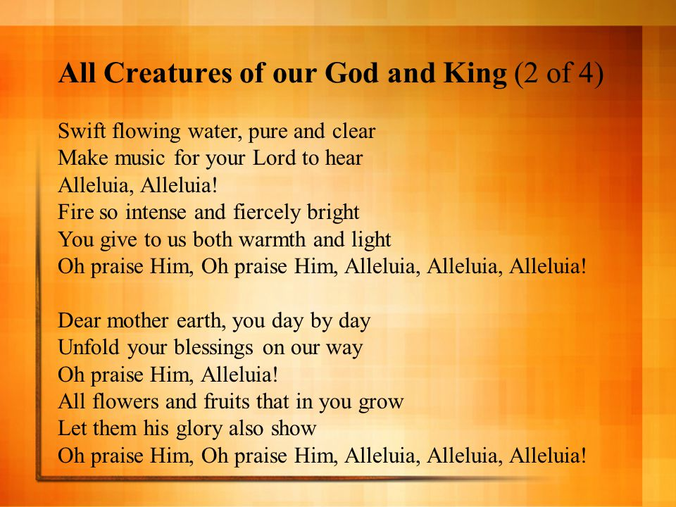 All Creatures of our God and King (2 of 4)
