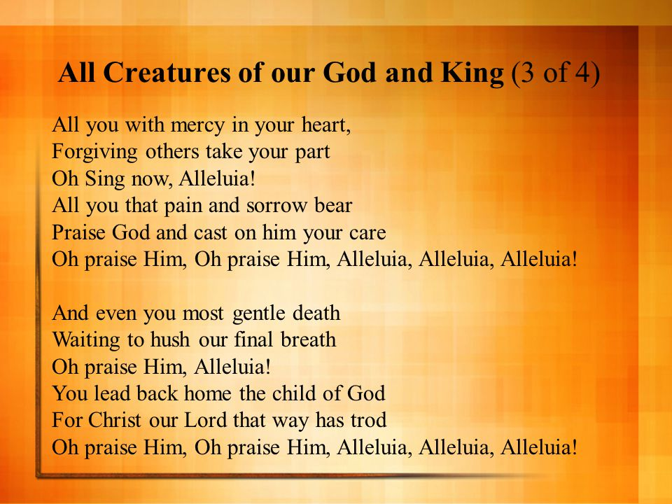 All Creatures of our God and King (3 of 4)