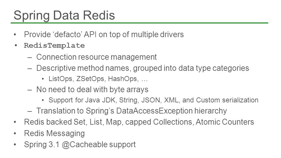 Spring Data Redis Provide 'defacto' API on top of multiple drivers