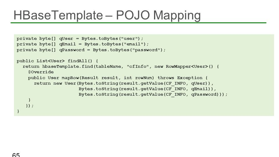 HBaseTemplate – POJO Mapping
