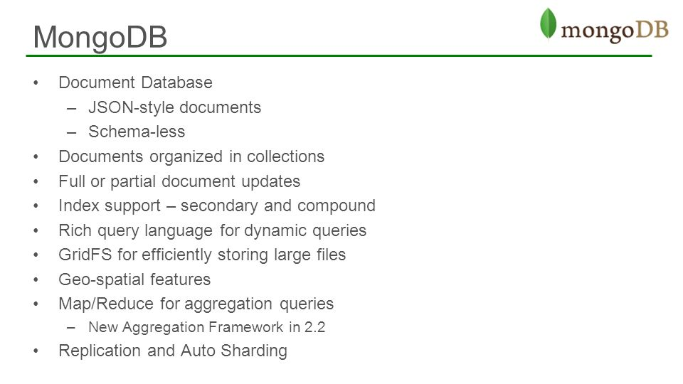 MongoDB Document Database JSON-style documents Schema-less