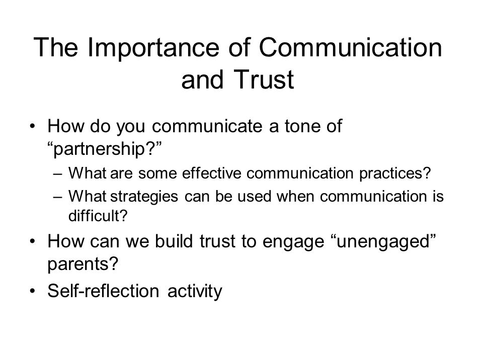 The Importance of Communication and Trust