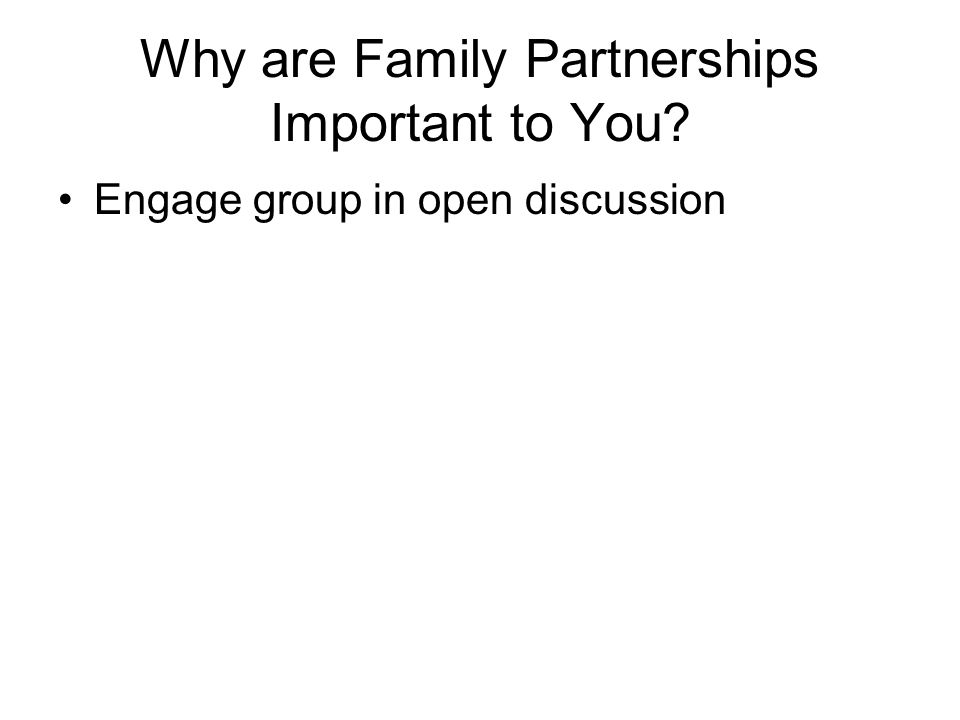 Why are Family Partnerships Important to You