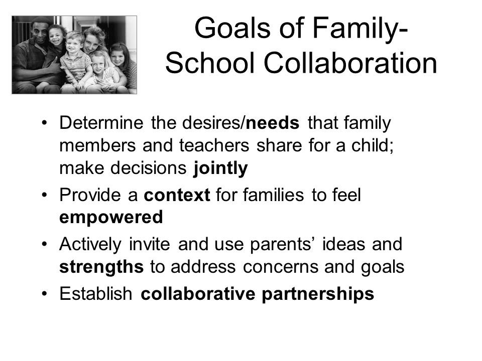 Goals of Family-School Collaboration