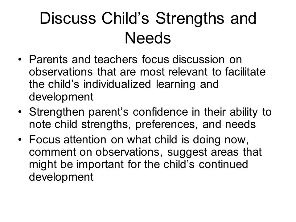 Discuss Child's Strengths and Needs