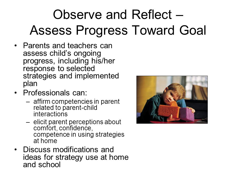 Observe and Reflect – Assess Progress Toward Goal