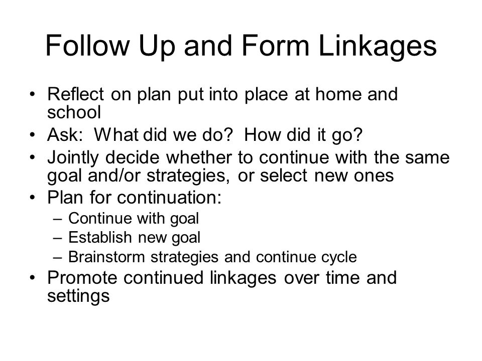 Follow Up and Form Linkages