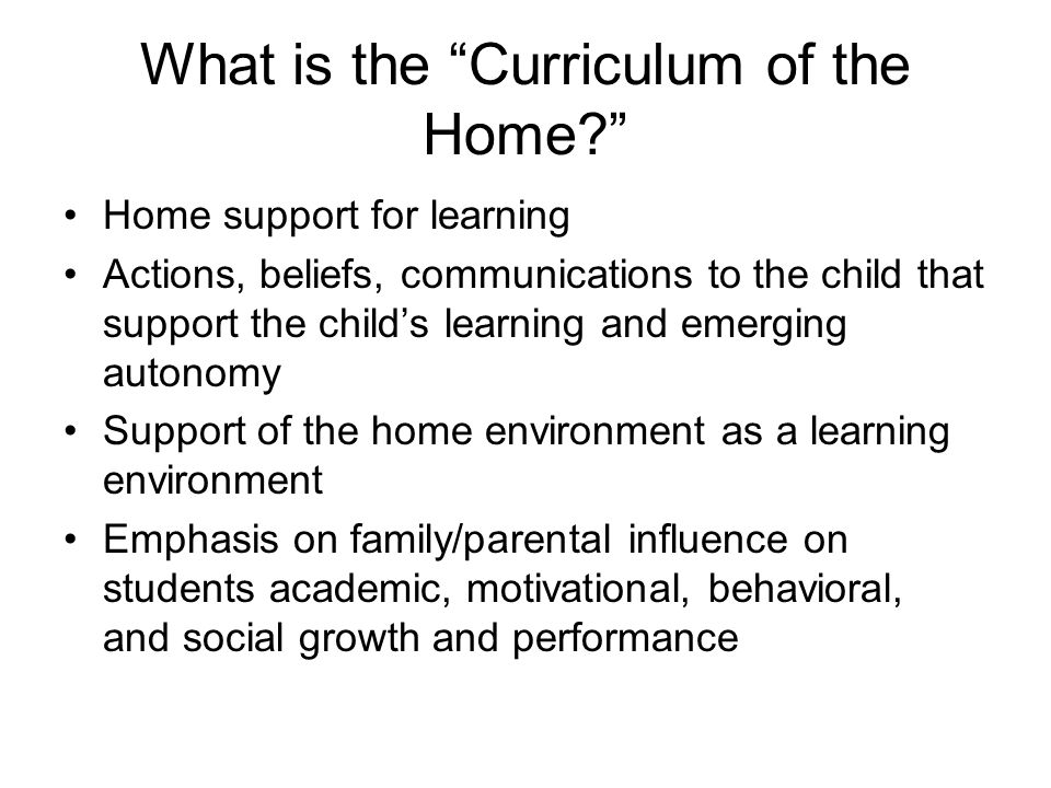 What is the Curriculum of the Home