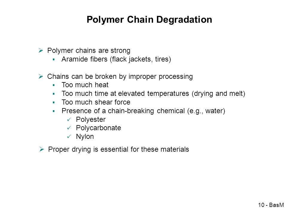 Polymer Chain Degradation