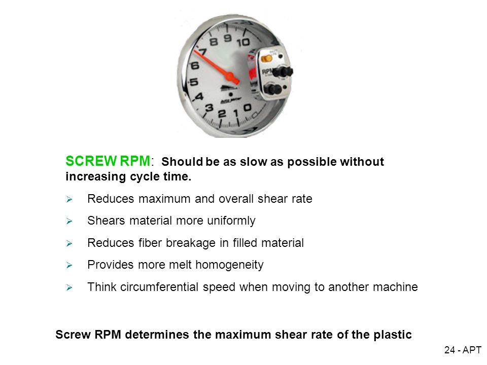 Screw RPM determines the maximum shear rate of the plastic