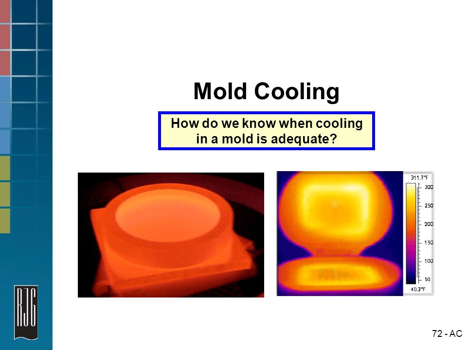 How do we know when cooling in a mold is adequate