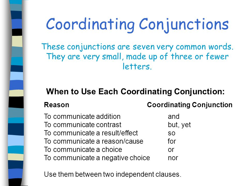 When to Use Each Coordinating Conjunction: