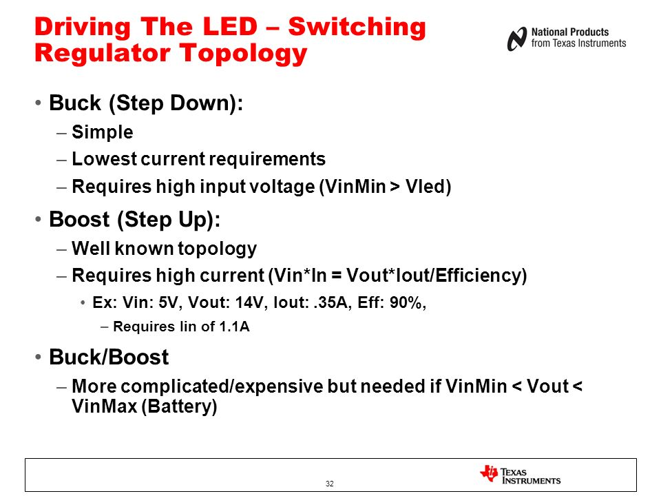 Driving The LED – Switching Regulator Topology