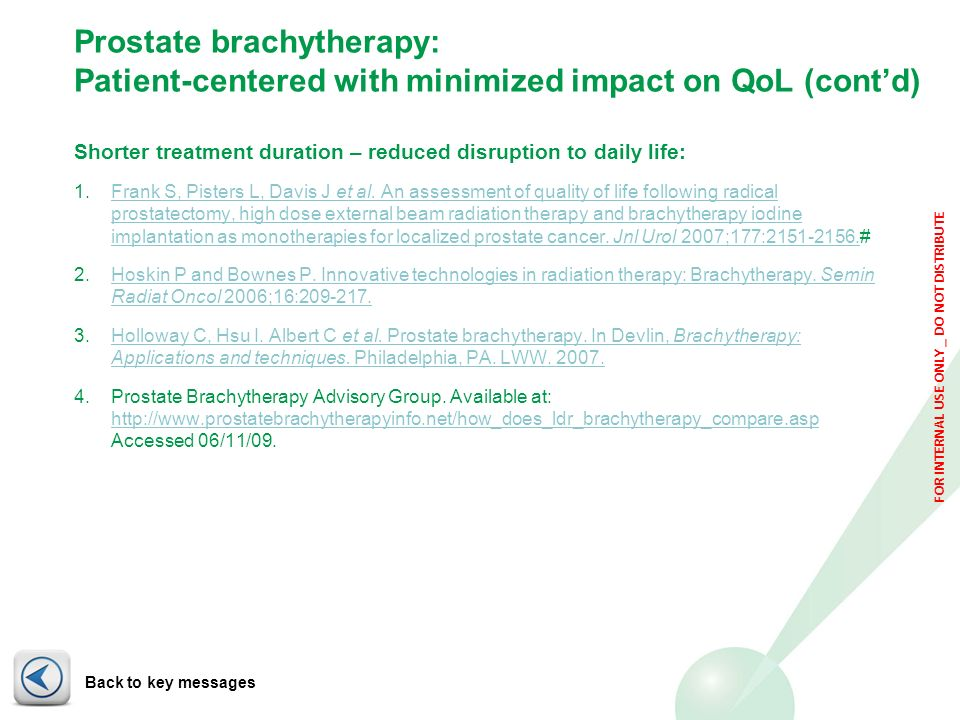 Prostate brachytherapy: Patient-centered with minimized impact on QoL (cont'd)