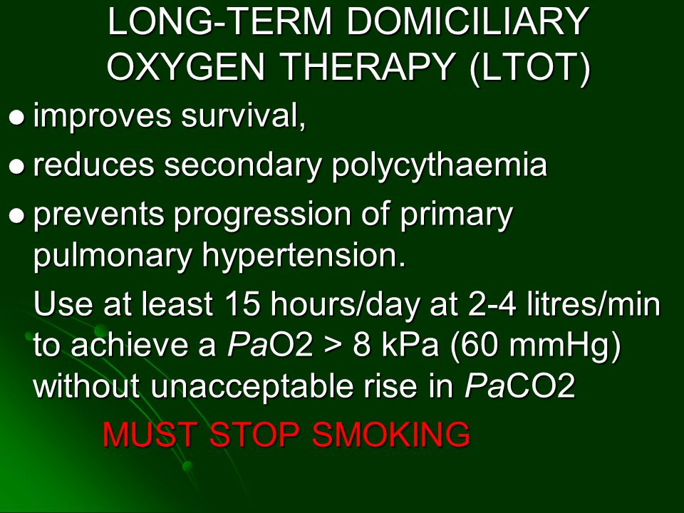 LONG-TERM DOMICILIARY OXYGEN THERAPY (LTOT)