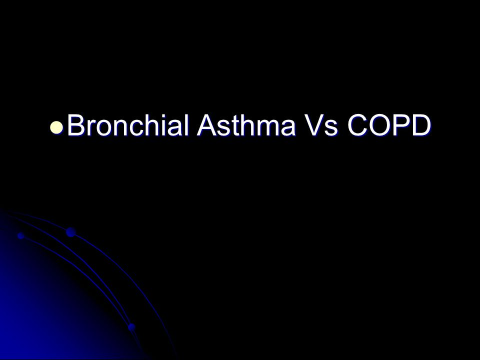 Bronchial Asthma Vs COPD
