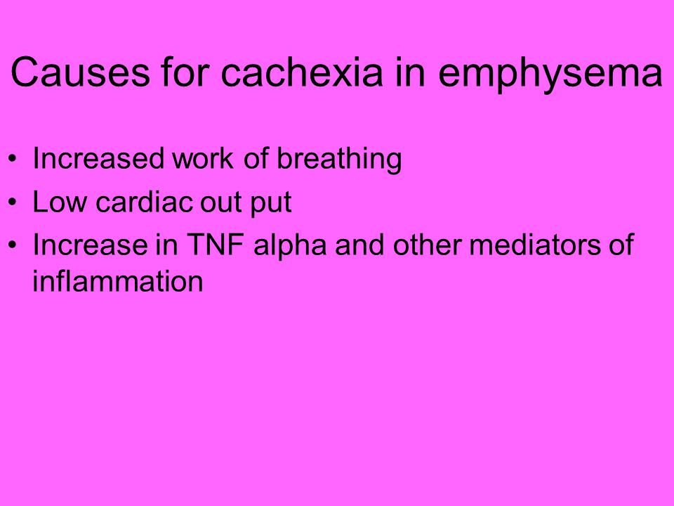 Causes for cachexia in emphysema