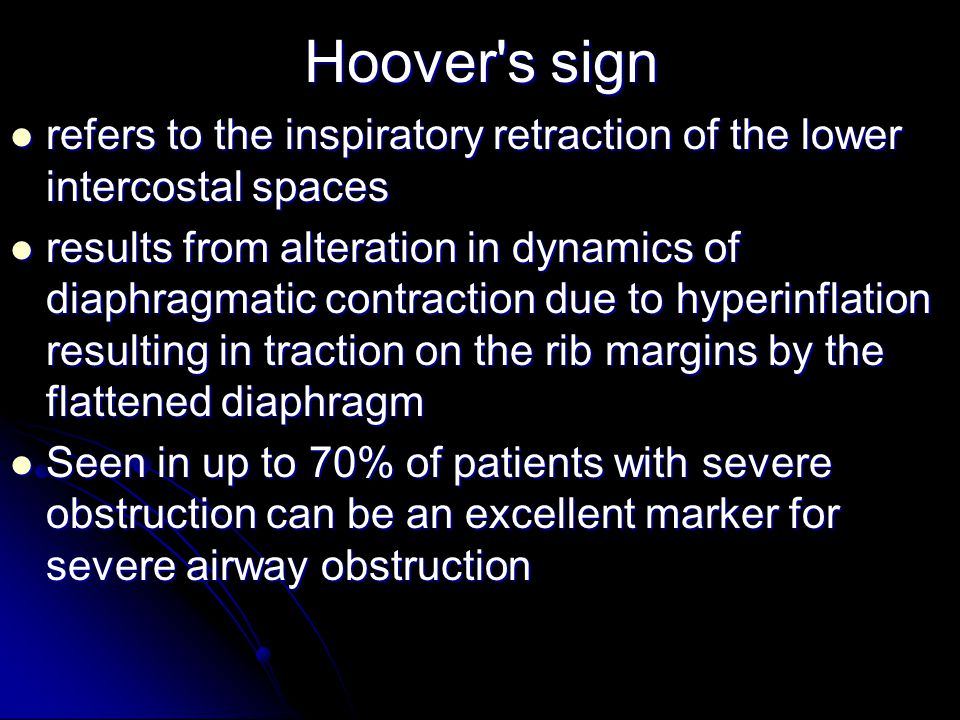Hoover s sign refers to the inspiratory retraction of the lower intercostal spaces.