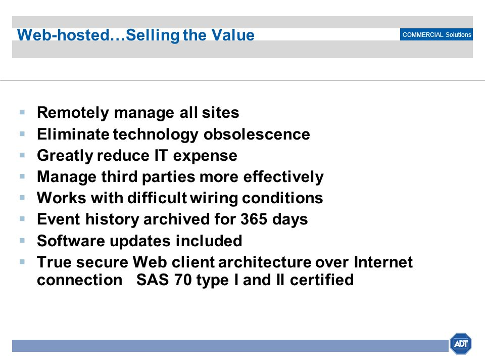 Web-hosted…Selling the Value