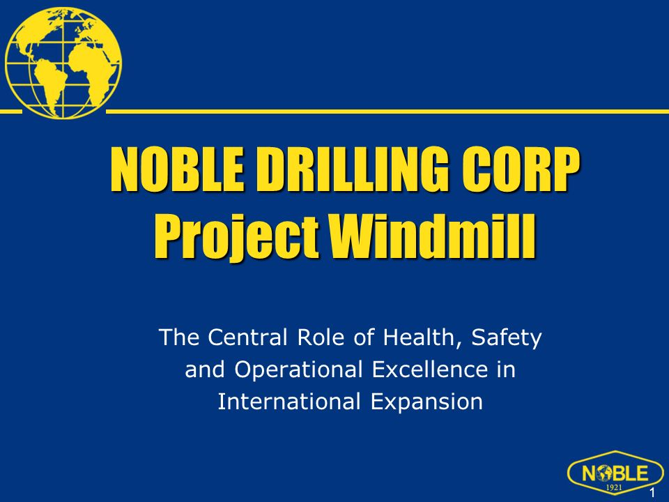 NOBLE DRILLING CORP Project Windmill